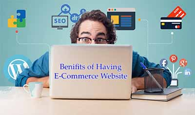 Benefits of having ecommerce website